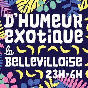 D'HUMEUR EXOTIQUE @ La Bellevilloise - Paris