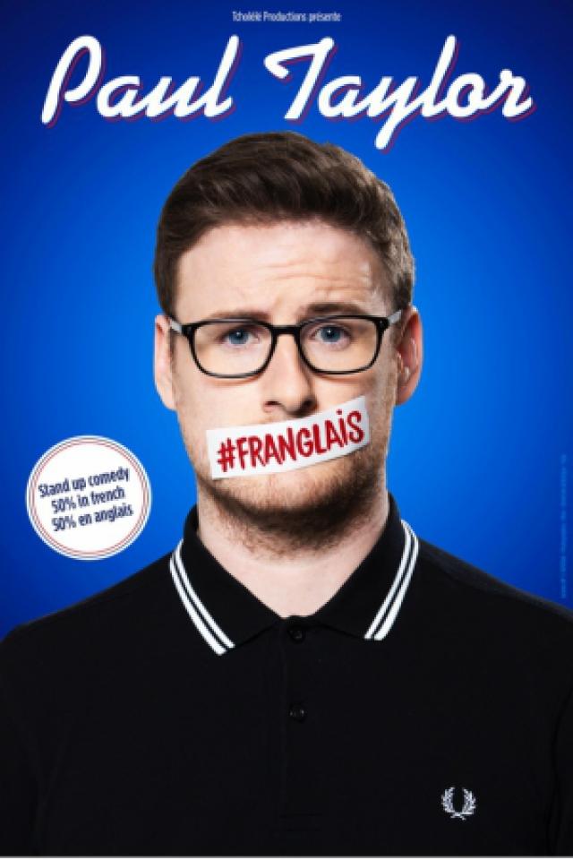 Paul Taylor #Franglais @ L'Européen - Paris