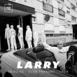 Concert LARRY à Villeurbanne @ TRANSBORDEUR - Billets & Places