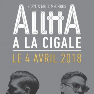 AllttA (20Syl & Mr. J. Medeiros) @ La Cigale - Paris