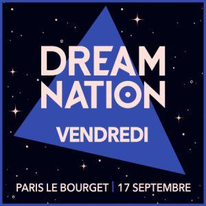 Dream Nation 2021 - Vendredi