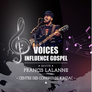 Voices Influence Gospel Invite Francis Lalanne