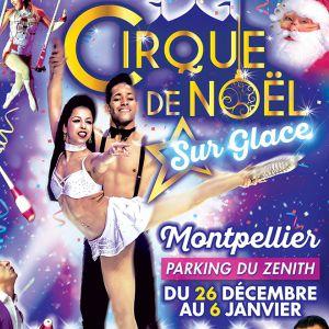 Le Cirque De Noël Sur Glace À Montpellier