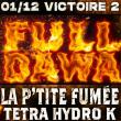 Soirée Full Dawa - LA P'TITE FUMÉE, TETRA HYDRO K