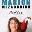 Spectacle MARION MEZADORIAN à BESANÇON @ LE SCENACLE  - Billets & Places