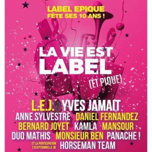 La Vie Est Label (Et Pique)