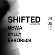 Concert SHIFTED + NEWA + BYLLY + ERROR508