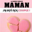 """Spectacle DRÔLE DE SOIRÉE by Nilson - """"Maman j'ai raté mon couple"""""""