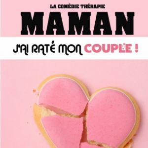 """Drôle De Soirée By Nilson - """"Maman J'ai Raté Mon Couple"""""""