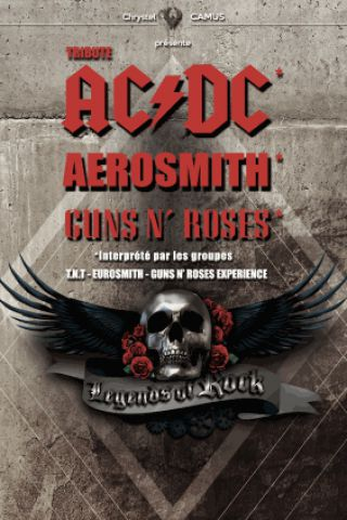 Concert LEGENDS OF ROCK (TRIBUTE AC/DC, Aerosmith, GUNS N'ROSES) à Dijon @ Zénith de Dijon - Billets & Places
