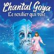 Spectacle CHANTAL GOYA dans Le Soulier Qui Vole.