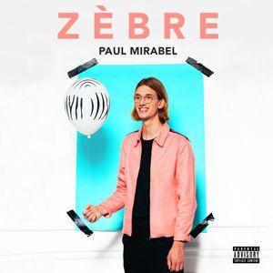 """Paul Mirabel - """"Zebre"""""""