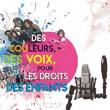 Spectacle DES COULEURS DES VOIX, POUR LES DROITS DES ENFANTS à AIX LES BAINS @ THEATRE DU CASINO NN - Billets & Places