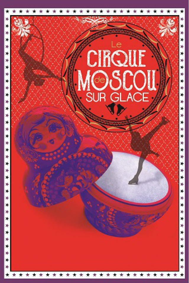 CIRQUE DE MOSCOU SUR GLACE @ Espace Chaudeau - Ludres