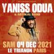 Concert YANISS ODUA & ARTIKAL BAND à Paris @ Le Trianon - Billets & Places