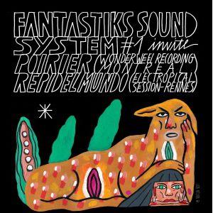 Fantastiks Sound System #1