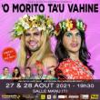 'O MORITO TA'U VAHINE DU 27 & 28 AOUT