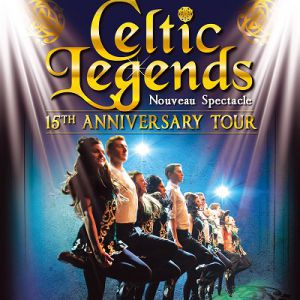 CELTIC LEGENDS @ Théâtre Municipal  - Anzin