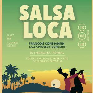 SALSA LOCA - François Constantin + Dj Natalia La Tropikal @ LE PAN PIPER - PARIS