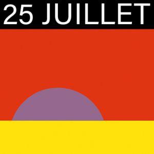 Samedi 25 Juillet