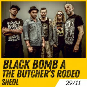 Black Bomb A + The Butcher's Rodeo + Sheol @ LE METRONUM - TOULOUSE