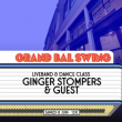 Soirée LE GRAND BAL SWING w/ GINGER STOMPERS & GUEST