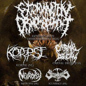Extermination Dismemberment + Korpse + Carnal Decay + Nevropsy
