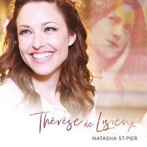NATASHA ST-PIER « Thérèse de Lisieux » @ Eglise Notre Dame en Saint Melaine - RENNES