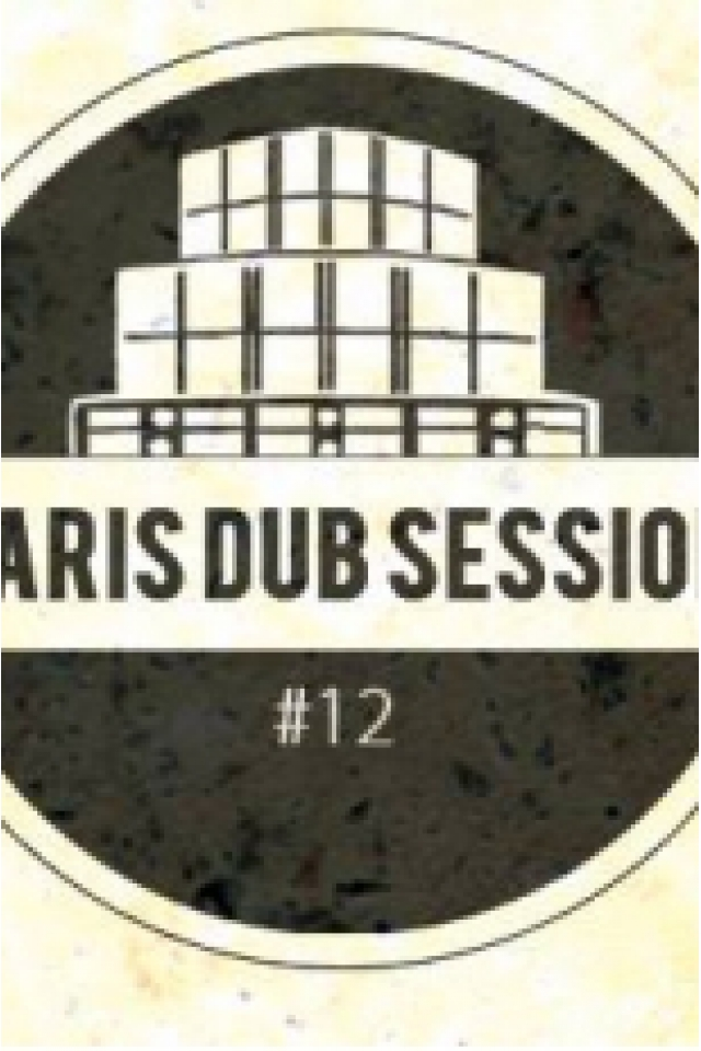 Soirée Paris Dub Session #12 à PARIS 19 @ Glazart - Billets & Places