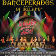 Spectacle DANCEPERADOS OF IRELAND à EPERNAY @ PALAIS DES FETES D'EPERNAY - Billets & Places