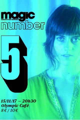 Soirée Magic Number #5 : Katie Von Schleicher + Lomelda à PARIS @ Olympic Café - Billets & Places