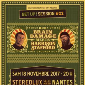 Soirée GET UP SESSION #22 : BRAIN DAMAGE MEETS HARRISON STAFFORD