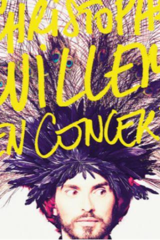 Christophe WILLEM en concert à BAGNOLS SUR CÈZE @ THEATRE DE VERDURE DU MONT COTTON - Billets & Places