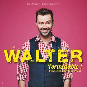 Walter dans Formidable ! @ Théâtre Le Point Virgule - PARIS