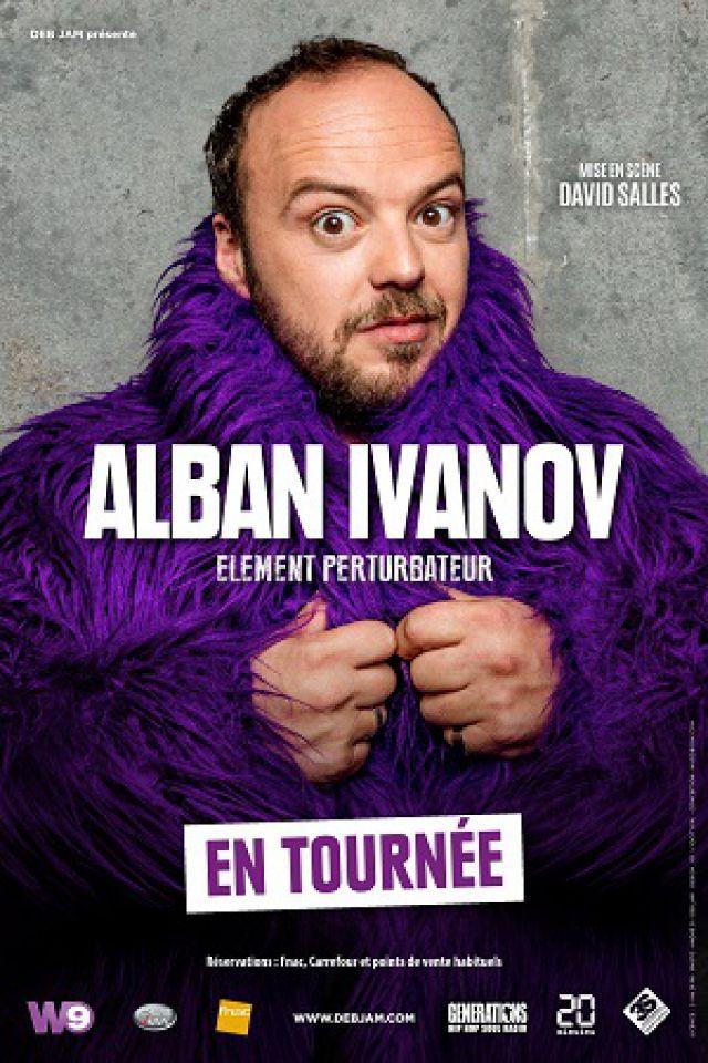 ALBAN IVANOV - ELEMENT PERTURBATEUR @ Théâtre Municipal  - Anzin