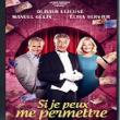 Théâtre SI JE PEUX ME PERMETTRE