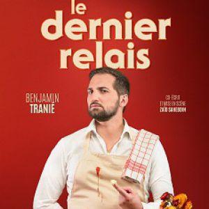 Benjamin Tranié - Le Dernier Relais