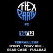 Concert Flex Party #2 : O'Boy & Youv Dee à Nantes @ Le Ferrailleur - Billets & Places