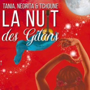 Tania - Negrita & Tchoune Dans La Nuit Des Gitans