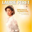Spectacle LAURIE PERET à BESANCON @ Petit Kursaal - Billets & Places