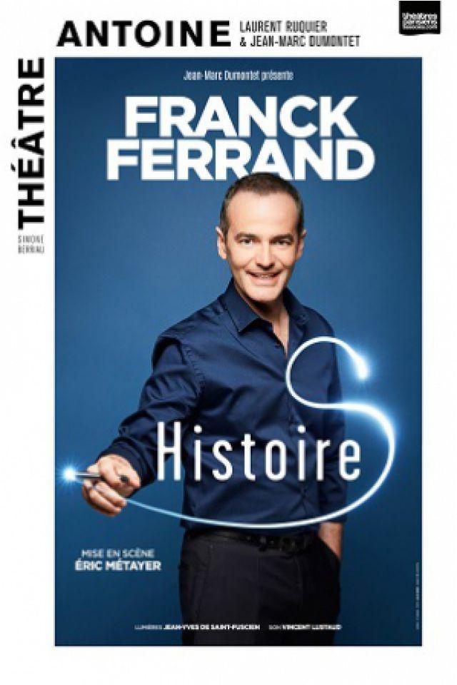 FRANCK FERRAND @ Théâtre Antoine - Paris