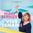 Spectacle MICHELE BERNIER à Paris @ L'Olympia - Billets & Places