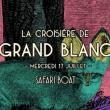 Concert La croisière de Grand Blanc à PARIS @ Safari Boat - Quai St Bernard - Billets & Places