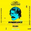 Concert CLUB VOODOO PARTY: DOMBRANCE (Live set) & Friends