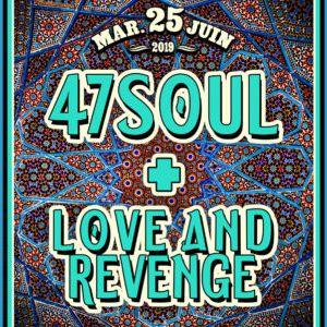47 Soul + Love & Revenge