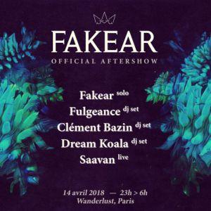 Fakear aftershow : Fulgeance, Clément Bazin, Dream Koala, Saavan @ Wanderlust - PARIS