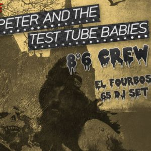 Halloween Party : Peter & The Test Tube Babies + 8°6 Crew