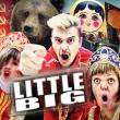 Soirée LITTLE BIG + GUEST à RAMONVILLE @ LE BIKINI - Billets & Places
