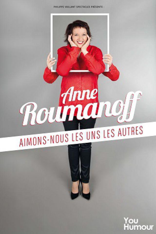 ANNE ROUMANOFF «Aimons nous les uns les autres» @ Théâtre Galli - SANARY SUR MER