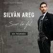Concert Silvàn Areg à SAINT CYR SUR LOIRE @ L'escale - Billets & Places